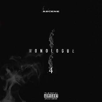 MONOLOGUE 4
