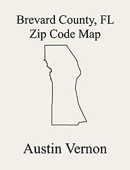 Brevard County Florida Zip Code Map Includes Titusville Cocoa