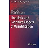 Linguistic and Cognitive Aspects of Quantification (Studies in Theoretical Psycholinguistics)【洋書】 [並行輸入品]