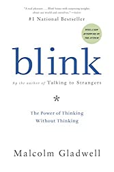The book Blink by Malcolm Gladwell.