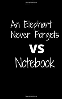 An elephant never forgets VS Notebook: Notebook for password
