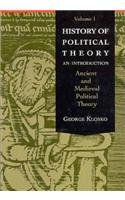 History of Political Theory: An Introduction, Volume 1 (Ancient and Medieval Political Theory)