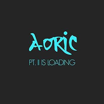 Pt. II Is Loading