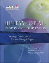 Behavioral Response to Intervention (Creating a Continuum of Problem-Solving & Support)