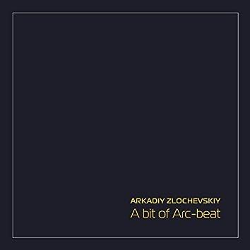 A Bit of Arc-Beat