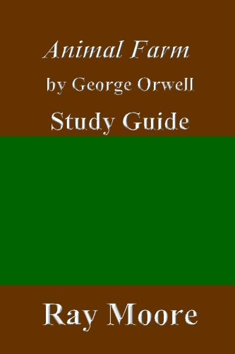 Animal Farm by George Orwell: A Study Guide (Volume 51)