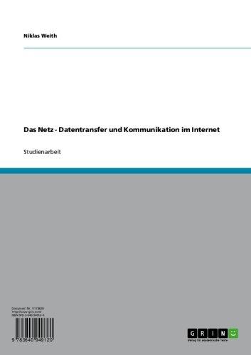 Das Netz - Datentransfer und Kommunikation im Internet