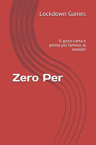 Zero Per: Il gioco carta e penna più famoso al mondo!