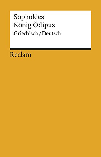 König Ödipus: Griechisch/Deutsch (Reclams Universal-Bibliothek)
