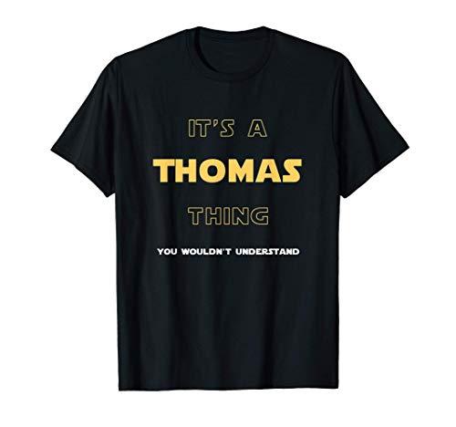 Thomas - nom personnalisé, énonciations drôles, cadeau T-Shirt