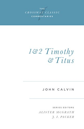 1 and 2 Timothy and Titus (Volume 17)