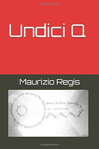 Undici Q (Italian Edition) download ebooks PDF Books