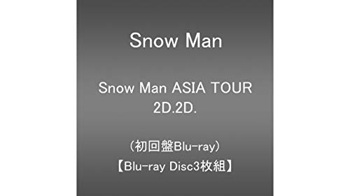 Snow Man ASIA TOUR 2D.2D. (Blu-ray3枚組)(初回盤Blu-ray)