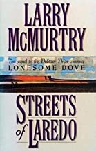 """Streets of Laredo:A Novel.[Sequel to the Pulitzer Prize-winning """"Lonesome Dove""""]."""