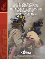 Structural Fire Fighting Initial Response Strategy and Tactics