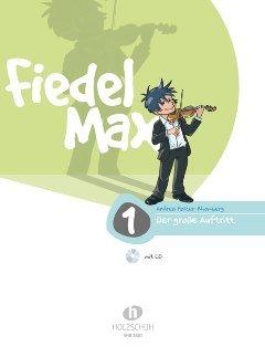 FIEDEL MAX 1 - DER GROSSE AUFTRITT 1 - arrangiert für Violine - mit CD [Noten / Sheetmusic] Komponist: HOLZER RHOMBERG ANDREA