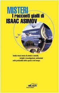 Misteri. I racconti gialli di Isaac Asimov