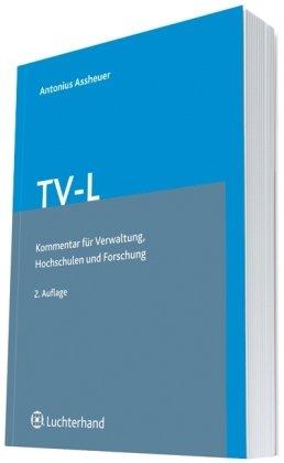 TV-L- Kommentar für Verwaltung, Hochschulen und Forschung
