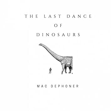 The Last Of Dinosaurs EP