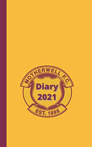Motherwell F.C. diary 2021: Football Club Planner