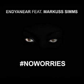 No Worries (feat. Markuss Simms)