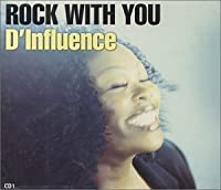 Rock With You Pt.1 by D-Influence