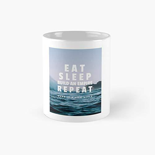 Eat Sleep Build an Empire Repeat Classic Mug Funny Coffee 11 Oz