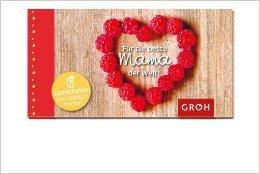 Gutscheinbuch für die beste Mama der Welt - 18 Gutscheine mit herzlichen, leicht einlösbaren Versprechen (Gutscheinbücher) ( 2. April 2012 )