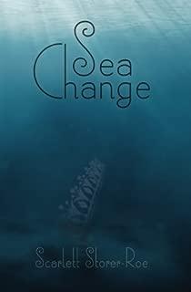 Sea Change (The Trilogy of Melusine) (Volume 2)