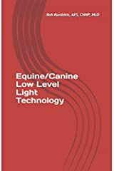 Equine/Canine Low Level Light Technology Paperback