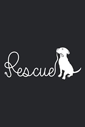 Rescue: Hunde Hundeliebhaber Notizbuch   DIN A5 120 punktraster Seiten für Notizen, Zeichnungen, Formeln   Organizer Schreibheft Planer Tagebuch, Softcover mit Matt.