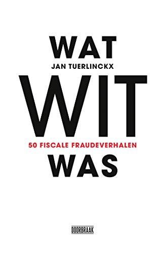 Wat wit was (Dutch Edition)