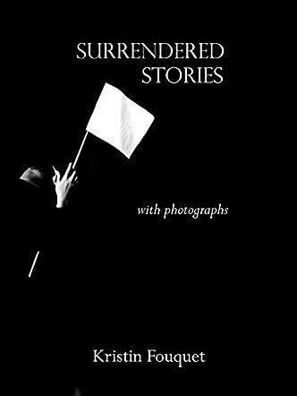 Surrendered Stories
