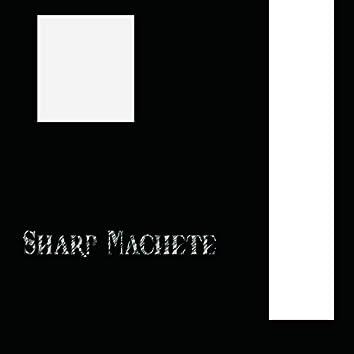 Sharp Machete
