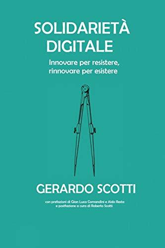 Solidarietà digitale: Innovare per resistere, rinnovare per esistere