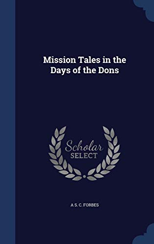 Mission Tales in the Days of the Dons