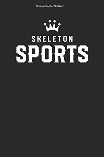 Skeleton Sportler Notizbuch: 100 Seiten | Punkteraster | Schlitten Rennfahrer Rodelschlitten Gewinner Geschenk Trainer Rennen Rodel Rodeln Athlet Team Champion Hobby Wintersport