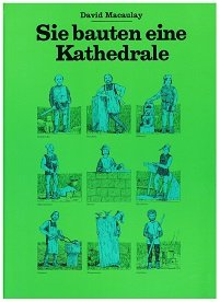Sie bauten eine Kathedrale. = Cathedral, the story of its construction 3763219781