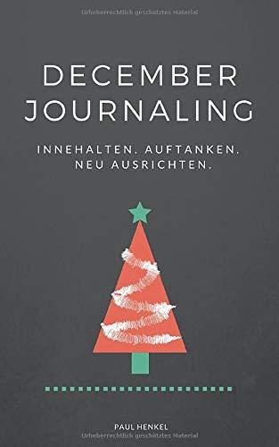 December Journaling: Innehalten. Auftanken. Neu ausrichten.