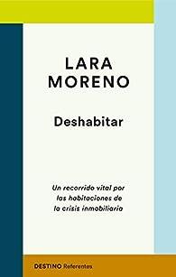 Deshabitar par Lara Moreno