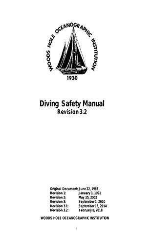 Diving Safety Manual Revision 3.2 ( Revision 3.2: February 8, 2018) (English Edition)