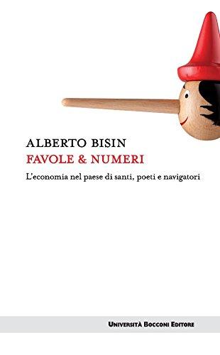 Favole & numeri: L'economia nel paese di santi, poeti e navigatori