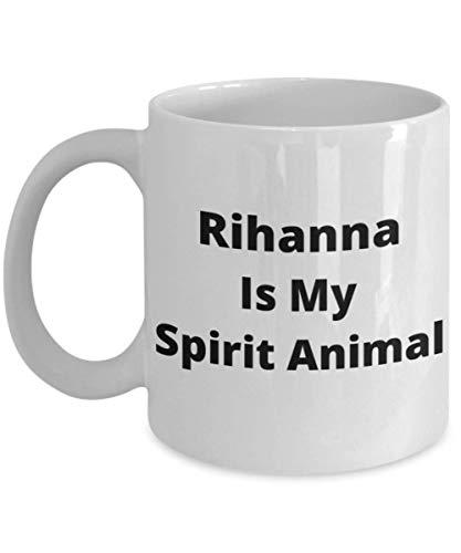 N\A RihannaIsMySpiritAnimalCoffeeMug-TazadeRegaloDivertidaparalosAmantesdeRihanna