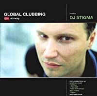 Global Clubbing: Norway by DJ Stigma (1999-05-03)