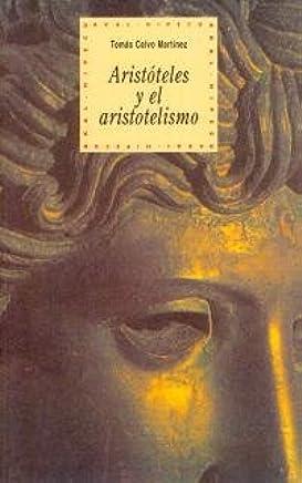 Aristoteles y el aristotelismo