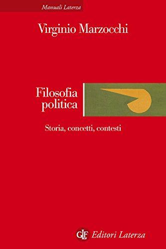 Filosofia politica: Storia, concetti, contesti