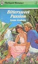 Bittersweet Passion (Harlequin Romance): Lynne Graham