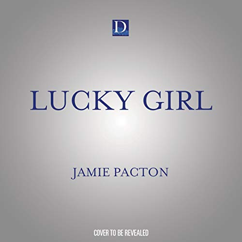 Lucky Girl Audiobook By Jamie Pacton cover art