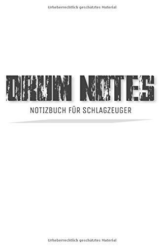 Schlagzeug Notenheft: Zur Notation von Schlagzeug-Noten