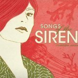 Songs of the Siren: Irresistible Voices by Various Artists, Feist, El Perro Del Mar/Si*Se, Alice Russell, Bebel Gilberto/An (2008-01-01) 【並行輸入品】